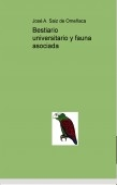 Bestiario universitario y fauna asociada