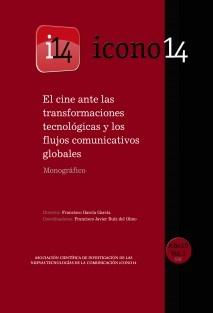 El cine ante las transformaciones tecnológicas y los flujos comunicativos globales - ICONO14 - Año 10, Vol. 1