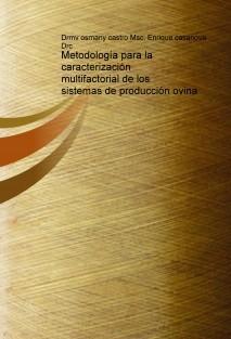 Metodología para la caracterización multifactorial de los sistemas de producción ovina
