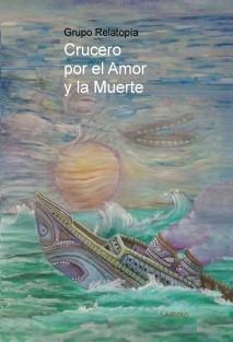 Crucero por el Amor y la Muerte