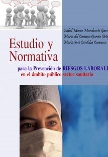 ESTUDIO Y NORMATIVA PARA LA PREVENCIÓN DE RIESGOS LABORALES EN EL ÁMBITO PÚBLICO SECTOR SANITARIO