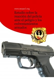 Estudio sobre la reacción del policía ante el peligro y los enfrentamientos armados