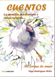 La semilla aventurera y otros relatos...