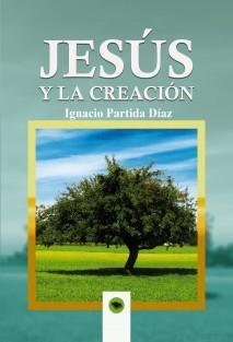 JESÚS Y LA CREACIÓN