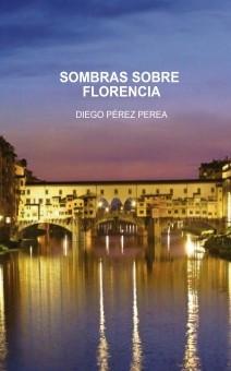 SOMBRAS SOBRE FLORENCIA