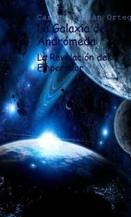 La Galaxia de Andrómeda - La Revelación del Emperador