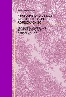 PERSONALIDAD DE LOS INHIBIDOS SEGÚN EL RORSCHACH SC