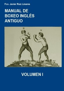MANUAL DE BOXEO INGLÉS ANTIGUO VOLUMEN 1