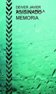 ASISINADO MEMORIA