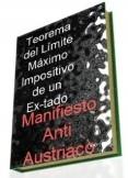 Teorema del Límite Máximo Impositivo de un Estado: Manifiesto anti Austriaco.