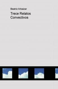 Trece Relatos Convectivos