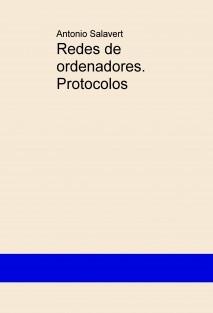 Redes de ordenadores. Protocolos