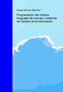 Programación del módulo: lenguajes de marcas y sistemas de Gestión de la información