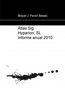 Atlas Sig Hyparion, SL Informe anual 2010