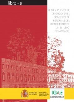 EL PRESUPUESTO DE DEVENGO EN EL CONTEXTO DE REFORMAS DEL SECTOR PÚBLICO: UN ESTUDIO COMPARADO