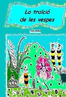 La traïció de les vespes