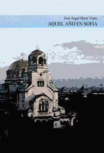 Aquel año en Sofía