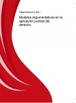 Modelos argumentativos en la aplicación judicial del derecho
