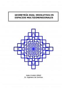 GEOMETRÍA DUAL INVOLUTIVA EN ESPACIOS MULTIDIMENSIONALES