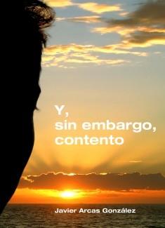 Y, SIN EMBARGO, CONTENTO
