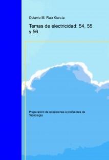 Tecnología. Oposiciones a profesores de educación secundaria. Temas de electricidad: 54, 55 y 56