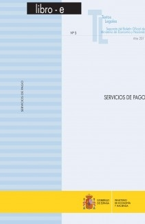 """TEXTOS LEGALES Nº 5/2011 """"SERVICIOS DE PAGO"""""""