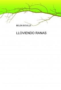 LLOVIENDO RANAS
