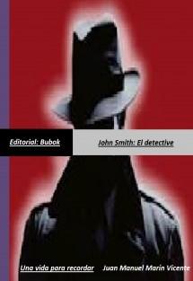 John Smith: El Detective/Una vida para recordar