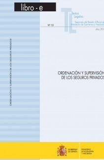 """TEXTOS LEGALES Nº 10/2011 """"ORDENACIÓN Y SUPERVISIÓN DE LOS SEGUROS PRIVADOS"""""""