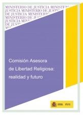 Libro COMISIÓN ASESORA DE LIBERTAD RELIGIOSA: REALIDAD Y FUTURO, autor Ministerio de Justicia