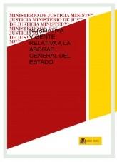 Libro NORMATIVA VIGENTE RELATIVA A LA ABOGACÍA GENERAL DEL ESTADO, autor Ministerio de Justicia