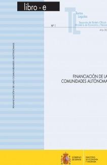 "TEXTOS LEGALES Nº 1/2010 ""FINANCIACIÓN DE LAS COMUNIDADES AUTÓNOMAS"""