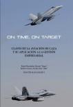 On Time, On target. Claves de la Aviación de Caza y su aplicación a la gestión empresarial.