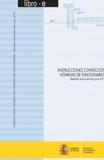 """TEXTOS LEGALES Nº 7/2010 """"INSTRUCCIONES CONFECCIÓN NÓMINAS DE FUNCIONARIOS. MEDIDAS EXTRAORDINARIAS"""""""