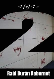 -1 (+) -1 = Dos