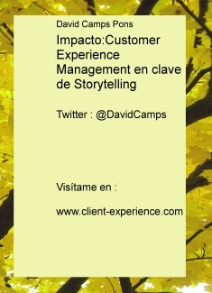 Impacto: Customer Experience Management en clave de Storytelling