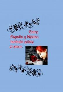Entre España y México también existe el amor