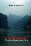LOS INMORTALES. Un viaje al corazón de China.