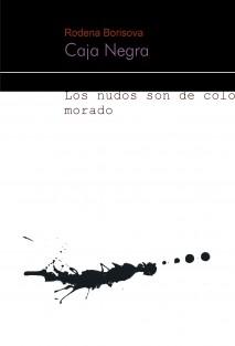 Caja Negra o Los nudos son de color morado