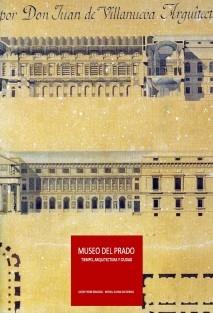 MUSEO DEL PRADO. TIEMPO ARQUITECTURA Y CIUDAD