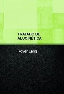 TRATADO DE ALUCINÉTICA