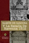 Ramón de Cardona y la batalla de Ravenna 1512