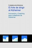 El Arte de dirigir al Alzheimer