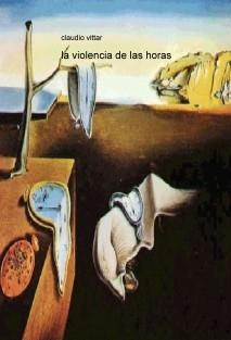 la violencia de las horas