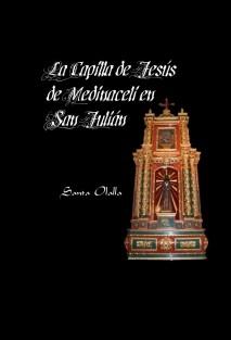 La Capilla de Jesús de Medinaceli en San Julián