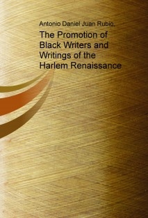 The Promotion of Black Writers and Writings of the Harlem Renaissance