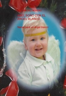 ABEL SOÑÓ CON EL ÁNGEL BLANCO