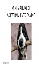 Mini Manual de Adiestramiento Canino