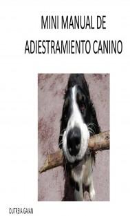 Mini Manual de Adiestramiento Canino