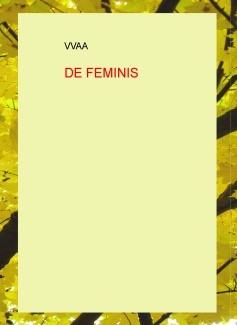 DE FEMINIS